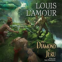 The Diamond of Jeru  by Louis L'Amour Narrated by full cast