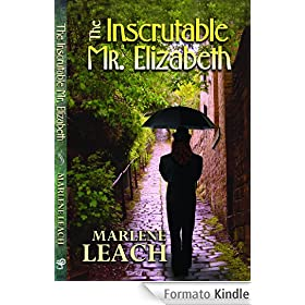 The Inscrutable Mr. Elizabeth (English Edition)