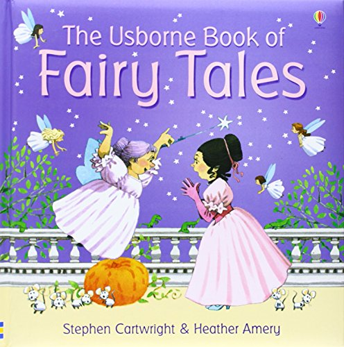 The Usborne Book of Fairy Tales (First Stories)