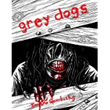 Grey Dogsby Ian DG Sandusky