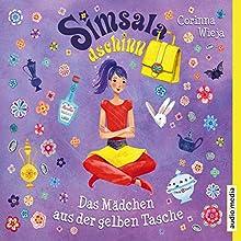Simsaladschinn: Das Mädchen aus der gelben Tasche (Simsaladschinn 1) Hörbuch von Corinna Wieja Gesprochen von: Shandra Schadt
