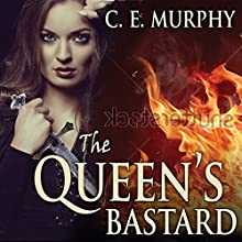 The Queen's Bastard: Inheritors' Cycle, Book 1 (       UNABRIDGED) by C. E. Murphy Narrated by Beverley A. Crick