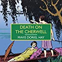 Death on the Cherwell Audiobook by Mavis Doriel Hay Narrated by Patience Tomlinson