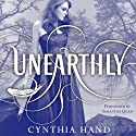 Unearthly (       UNABRIDGED) by Cynthia Hand Narrated by Samantha Quan