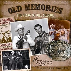 Old Memories: The Songs of Bill Monroe