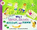 Why I Sneeze, Shiver, Hiccup, & Yawn (Let's-Read-and-Find-Out Science 2) (0064451933) by Berger, Melvin