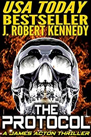The Protocol (A James Acton Thriller, Book #1)