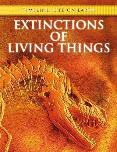 Extinctions of Living Things (Timeline: Life on Earth)