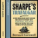 Sharpe's Trafalgar: The Battle of Trafalgar, 21 October 1805 (The Sharpe Series, Book 4) Audiobook by Bernard Cornwell Narrated by Rupert Farley