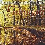 Gitanjali: Poesie und Musik auf dem Pfad der Erleuchtung | Rabindranath Tagore,Hendrik Wiethase
