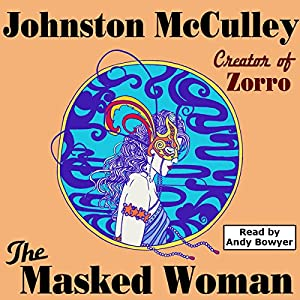 The Masked Woman (Wildside Pulp Classics) Audiobook