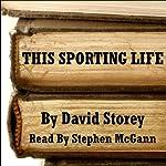 This Sporting Life | David Storey