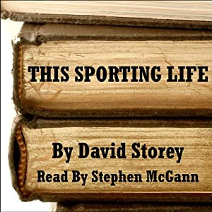This Sporting Life Audiobook