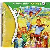 Il Est Vivant - Venez Crions de Joie - 2 Cds Didactiques Enfants Familles Volume 2