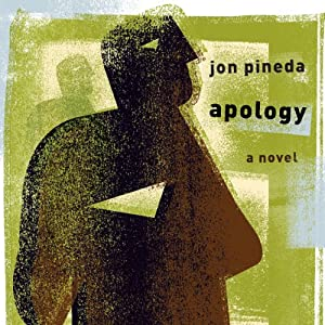Apology: A Novel | [Jon Pineda]