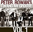 Peter Rowan's Twang an' Groove Vol. 1