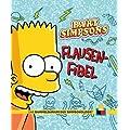 Das Sammelsurium der Simpsonologie: Bd. 2: Bart Simpsons Flausen-Fibel