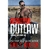Beautiful Outlaw (Savage Outlaws MC Book 1) ~ Emily Minton