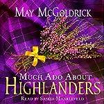 Much Ado About Highlanders   May McGoldrick