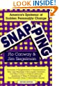 Snapping: America's Epidemic of Sudden Personality Change, 2nd Edition