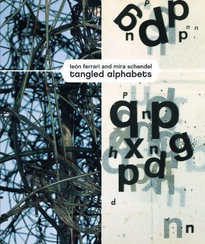 leon-ferrari-and-mira-schendel-tangled-alphabets