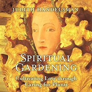 Spiritual Gardening Speech