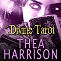Divine Tarot: An Elder Races Collection (       UNABRIDGED) by Thea Harrison Narrated by Sophie Eastlake