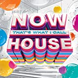 Now That's What I Call House [Clean]