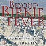 Beyond Birkie Fever | Walter Rhein