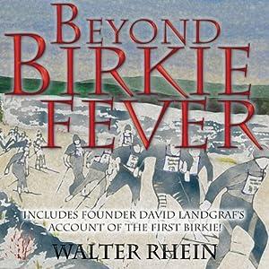 Beyond Birkie Fever | [Walter Rhein]