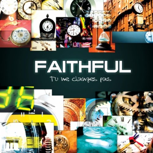 Faithful - Sur le rocher