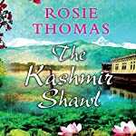 The Kashmir Shawl | Rosie Thomas