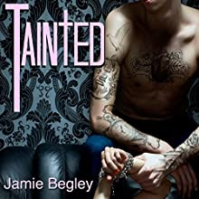 Tainted: The VIP Room Book 2 Audiobook by Jamie Begley Narrated by Mackenzie Harte