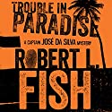 Trouble in Paradise Audiobook by Robert L. Fish Narrated by Joel Richards