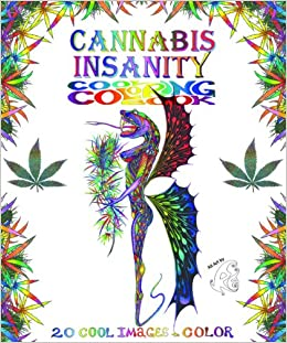 Cannabis insanity cool coloring book 20 cool images to for Cannabis fantasy cool coloring book pages