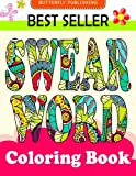 Swear word coloring book: Relaxation Series : Coloring Books For Adults, coloring books for adults relaxation, coloring book for grown ups, COLORAMA Coloring Book (Volume 1)