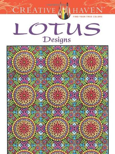 Creative Haven Lotus Designs Coloring Book (Creative Haven Coloring Books) (Creative Company Books compare prices)