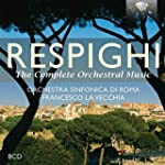 Respighi: Complete Orchestral Music [...