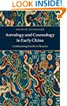 Astrology and Cosmology in Early Chin...