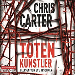 Totenkünstler | [Chris Carter]