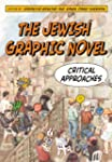 The Jewish Graphic Novel: Critical Ap...