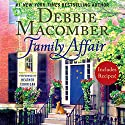 Family Affair Audiobook by Debbie Macomber Narrated by Heather Corrigan