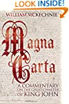 Magna Carta: A Commentary on the Grea...