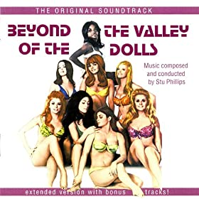 Stu Phillips - Beyond The Valley Of The Dolls (The Original Motion Picture Soundtrack Album)