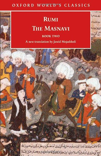 The Masnavi: Book Two (Oxford World's Classics)