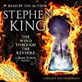 Stephen King The Wind Through the Keyhole: A Dark Tower Novel