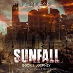 Journey: Sunfall, Book 1 | D. Gideon
