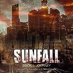 Journey: Sunfall, Book 1 | D. Gideon