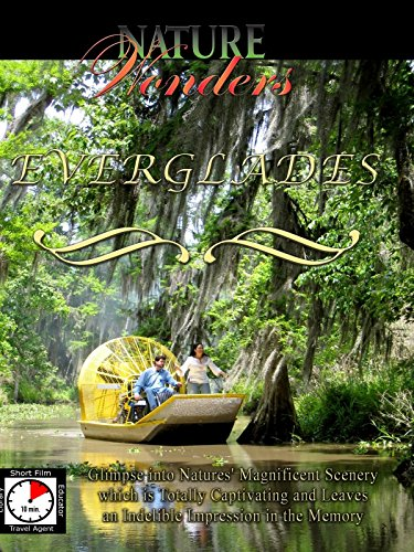 Nature Wonders - EVERGLADES - U.S.A.