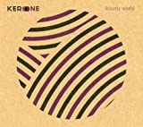 Kero One / Kinetic World